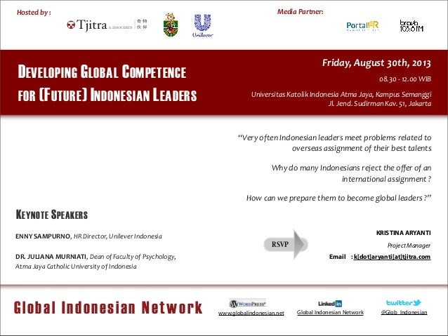 !! Media	   Partner: Global Indonesian Network Hosted	   by	   : ! DEVELOPING GLOBAL COMPETENCE FOR (FUTURE) INDONESIAN LE...