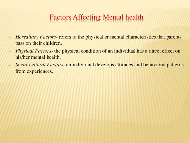 factors that help develop good mental health