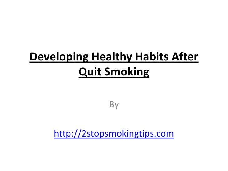 Developing healthy habits after quit smoking