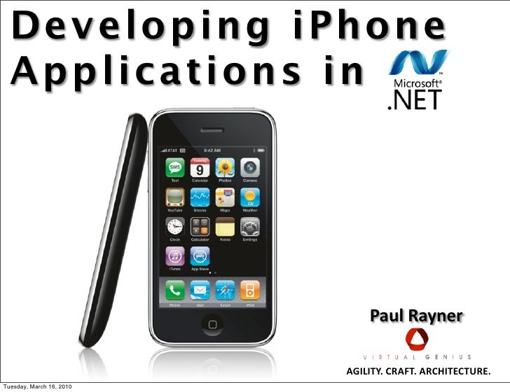 Developing iPhone Applications In .Net - March 16 SDC2010