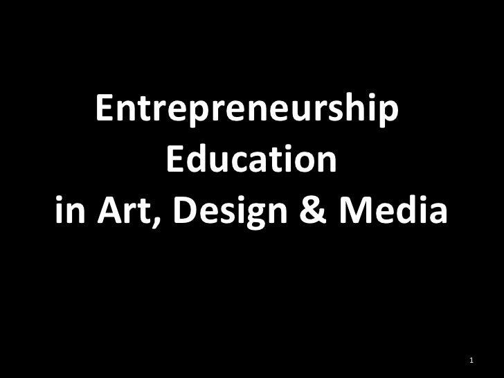 Entrepreneurship  Education in Art, Design & Media