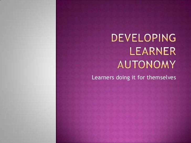 Developing learner autonomy 8.18