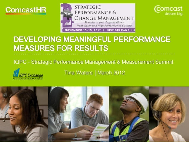 IQPC - Strategic Performance Management & Measurement Summit                   Tina Waters │March 2012