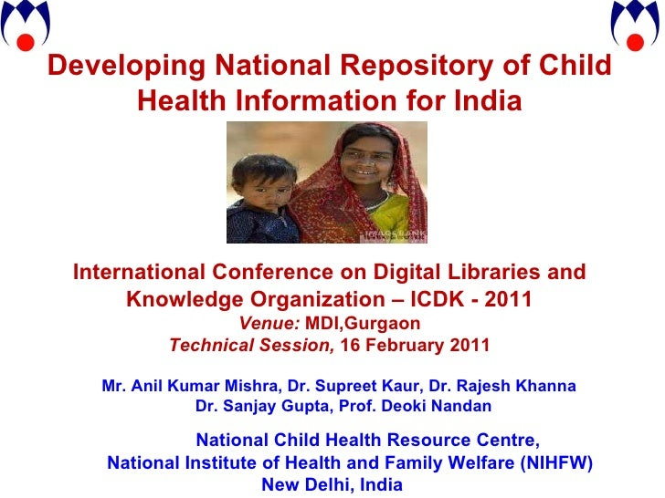 Developing National Repository Of Child Health Information For India   Anil Mishra(2)