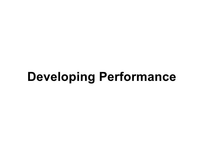 Developing Performance