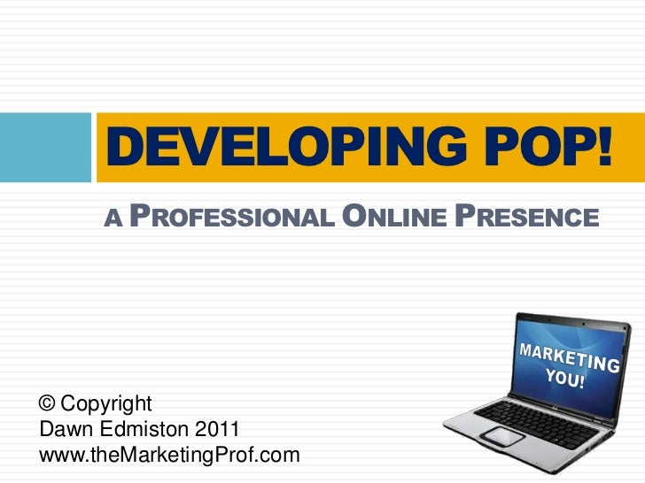 Developing POP! A Professional Online Presence