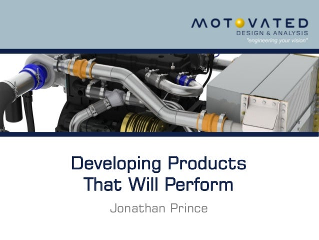Developing Products That Will Perform Jonathan Prince