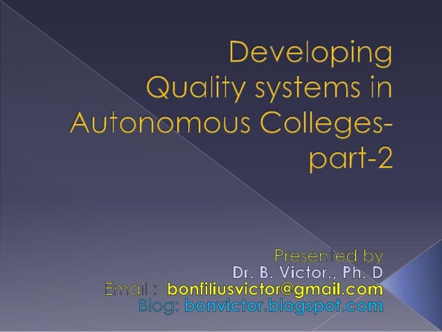 Developing quality in autonomous college Part - 2
