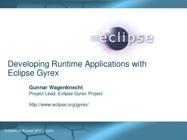 Developing Runtime Applications with Eclipse Gyrex