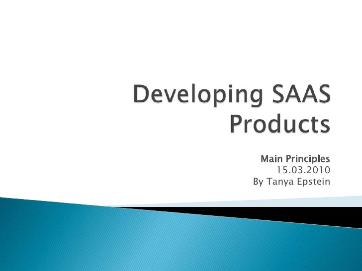 Developing saa s products main principles