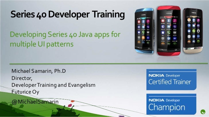 Developing Series 40 Java Apps for Multiple UI Patterns