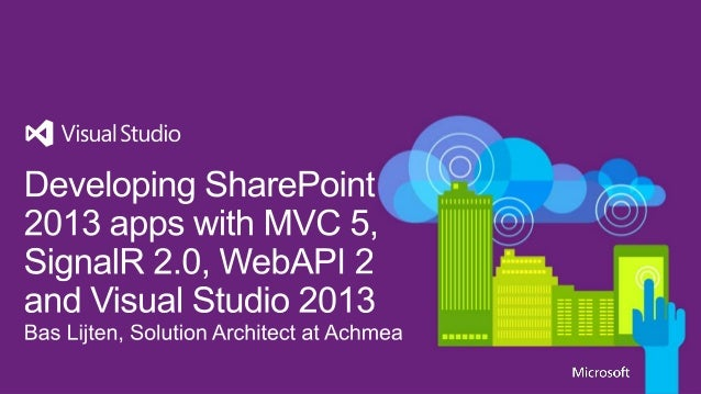 Developing share point 2013 apps with mvc 5, signalr 2.0, webapi 2 and visual studio 2013