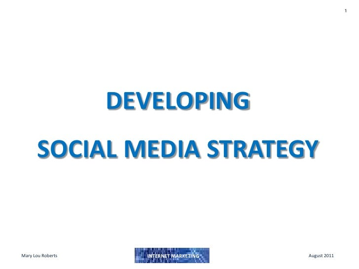 DEVELOPING SOCIAL MEDIA STRATEGY<br />