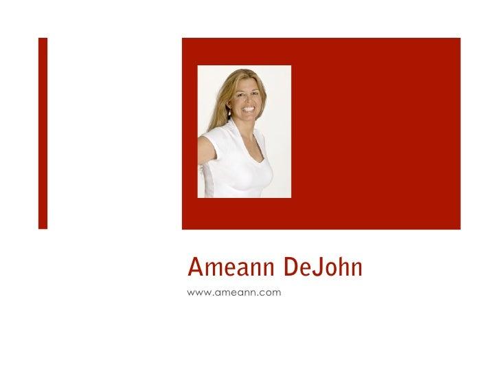 Ameann DeJohn www.ameann.com