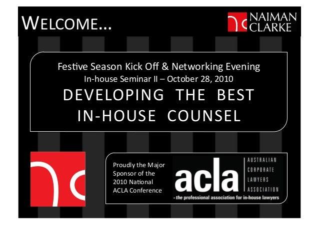 Fes$ve  Season  Kick  Off  &  Networking  Evening   In-‐house  Seminar  II  –  October  28,  201...