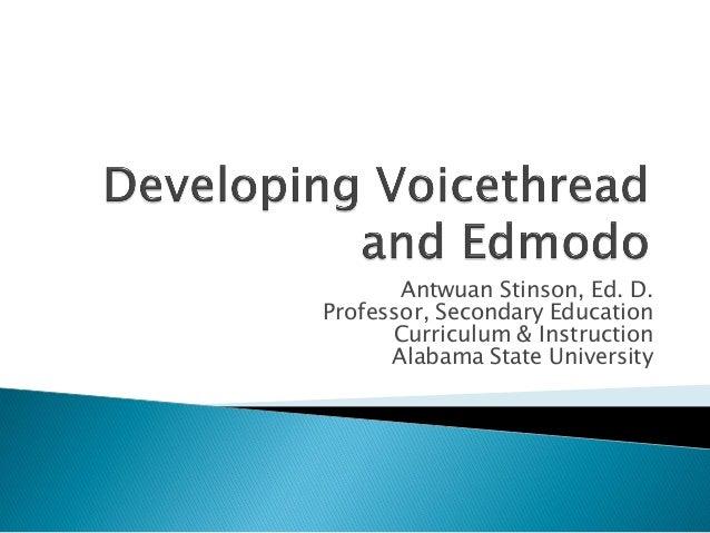 Antwuan Stinson, Ed. D. Professor, Secondary Education Curriculum & Instruction Alabama State University