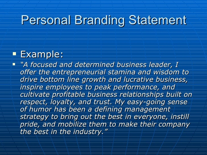 personal branding statement Working hard on your personal brand statement as a working millennial, it's  useful to know the tactics that attract the right attention here are.