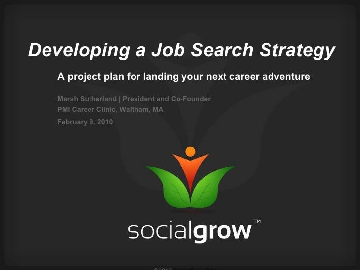 Developing Your Job Search Strategy -  Marsh Sutherland
