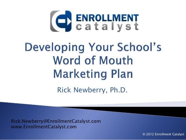 Developing your School's WOM Marketing Plan, TIAS 2012