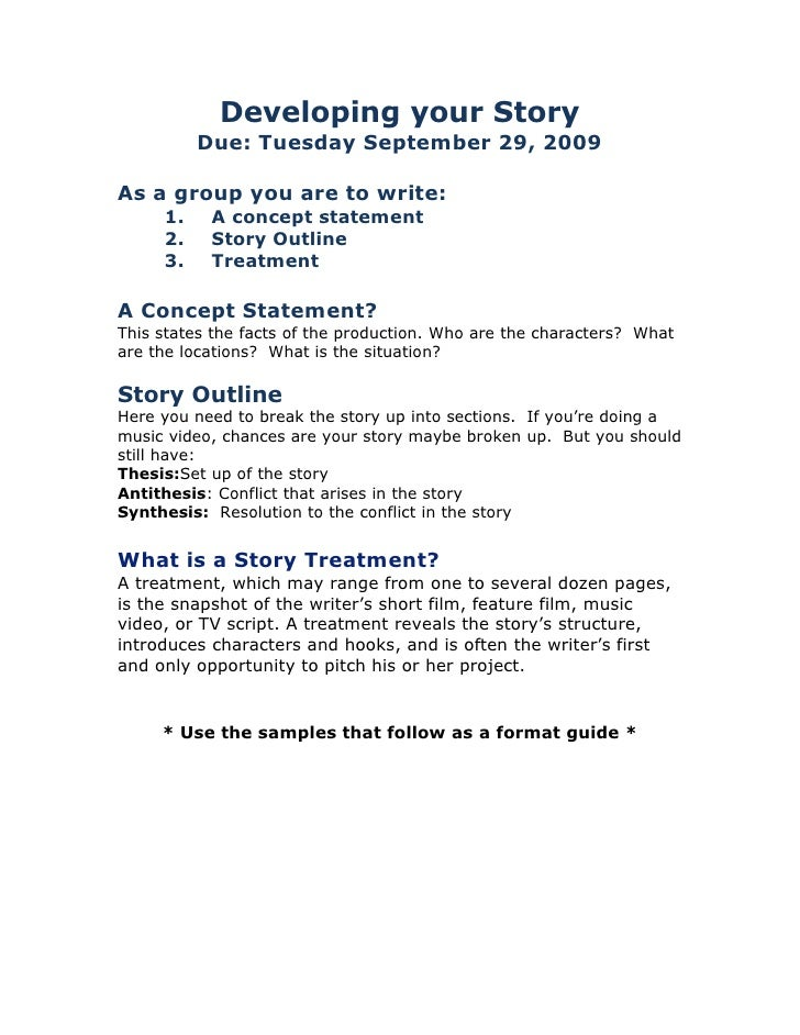Developing your Story<br />Due: Tuesday September 29, 2009<br />As a group you are to write:<br /><ul><li>A concept statement