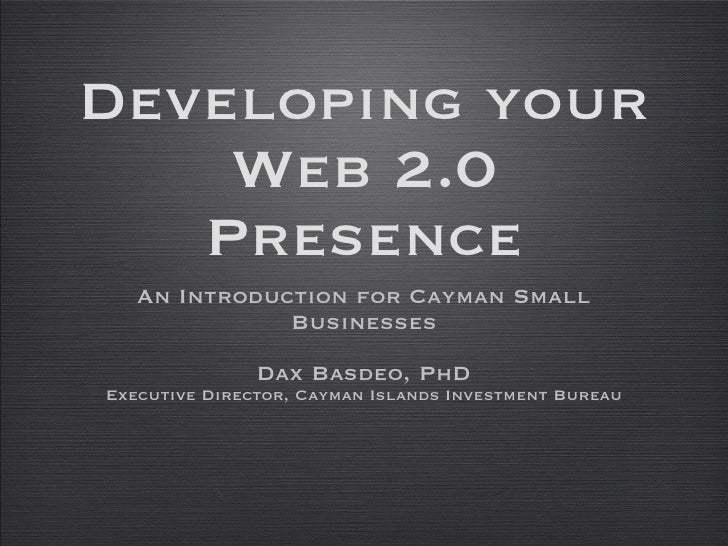 Developing Your Web 2 0 Presence