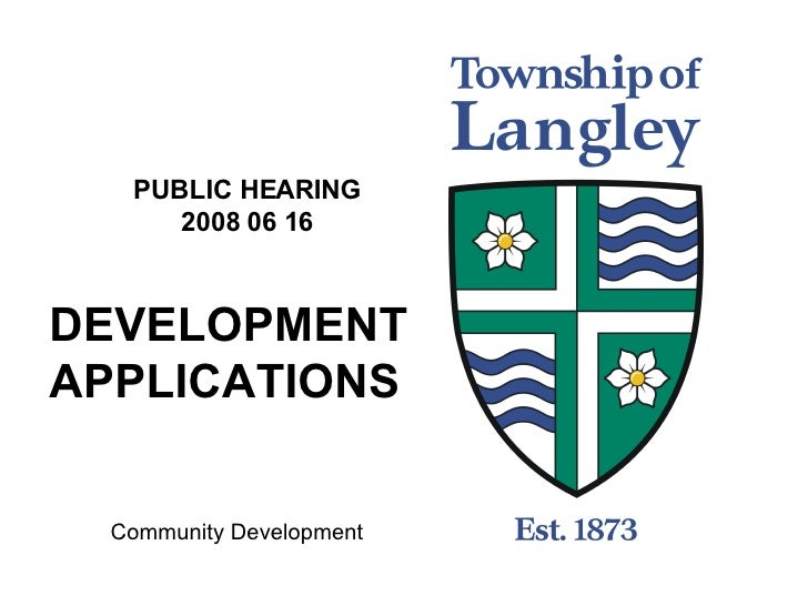 PUBLIC HEARING 2008 06 16 DEVELOPMENTAPPLICATIONS Community Development