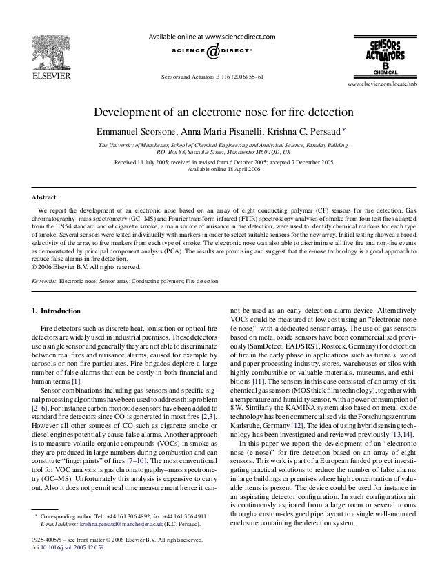Sensors and Actuators B 116 (2006) 55–61 Development of an electronic nose for fire detection Emmanuel Scorsone, Anna Maria...