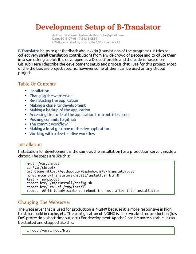 DevelopmentSetupofBTranslator Author: Dashamir Hoxha <dashohoxha@gmail.com> Date: 2013-07-08 17:54:13 CEST HTML genera...