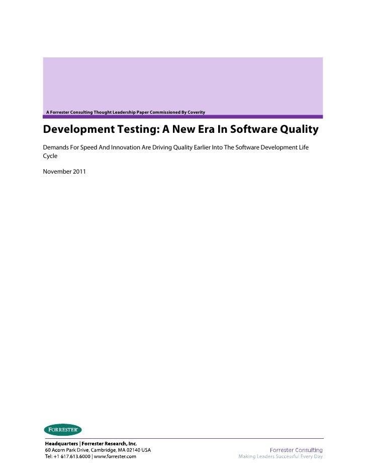 Development testing-a-new-era-in-software-quality