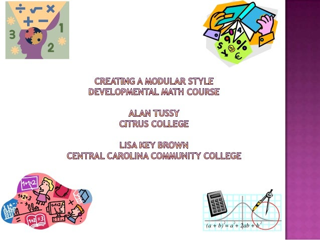  Agenda Introductions Lisa Key Brown and Alan Tussy Module Content Content and features specific to redesign Enhance...