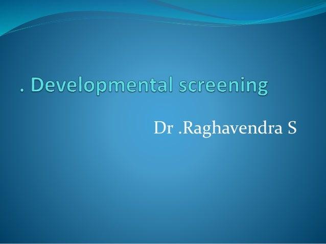 Dr .Raghavendra S