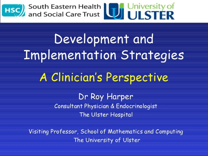 Development And Implementation Strategies - Roy Harper