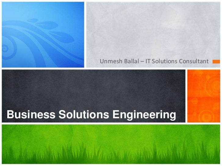 Unmesh Ballal – IT Solutions ConsultantBusiness Solutions Engineering