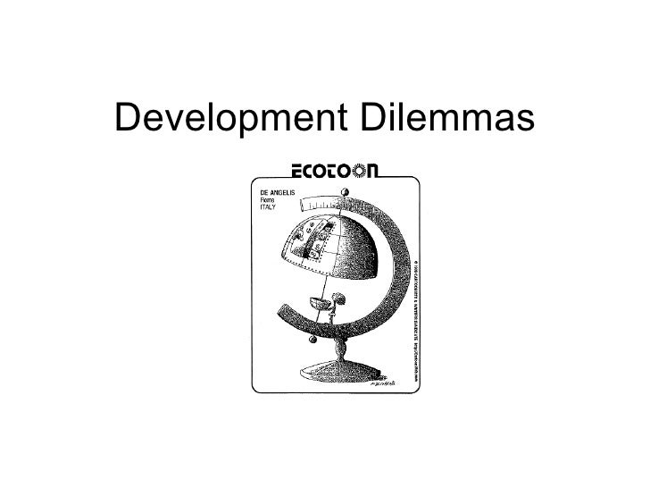 Development Dilemmas Lesson 1