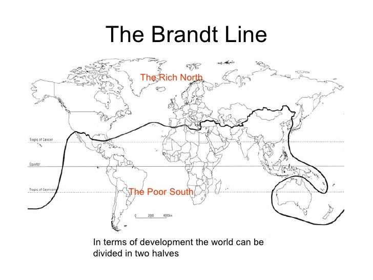 brandt line essay The brandt line, also known as the north-south divide, it is a divisionary line which simply separates the rich countries in the north from the poor.