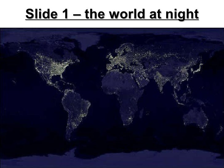 Slide 1 – the world at night