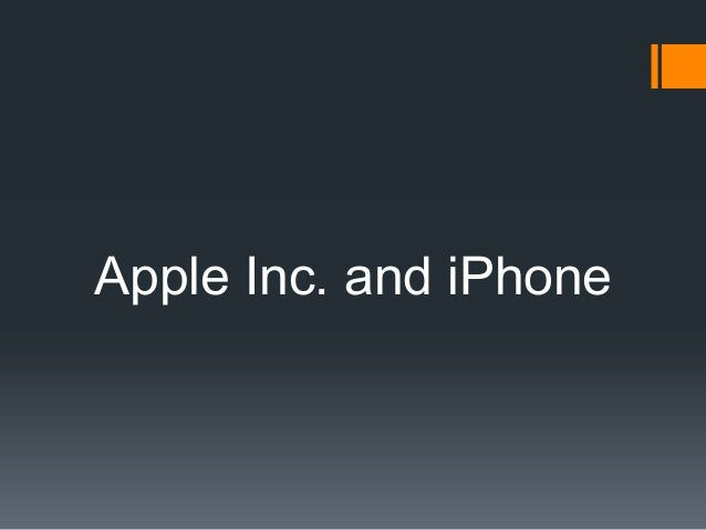 Apple Inc. and iPhone