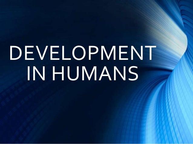 Development in human