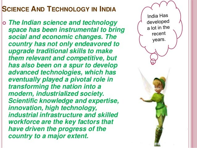 technological progress in india essays The focus of our foreign investment policy should be on the positive aspects of what is produced in india, with what kind of technology and skills to conclude this essay in a lighter vein when the prime minister's vision of come, make in india is realised.