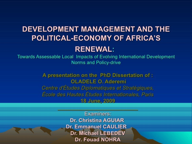 DEVELOPMENT MANAGEMENT AND THE     POLITICAL-ECONOMY OF AFRICA'S               RENEWAL: Towards Assessable Local Impacts o...