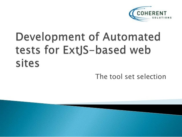 Development of automated tests for ext js based web sites