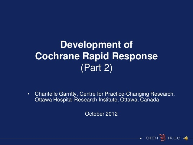 Development of Cochrane Response - part II
