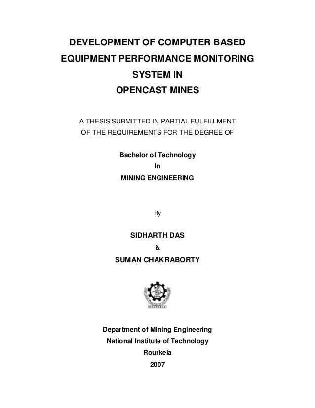 DEVELOPMENT OF COMPUTER BASED EQUIPMENT PERFORMANCE MONITORING SYSTEM IN OPENCAST MINES A THESIS SUBMITTED IN PARTIAL FULF...