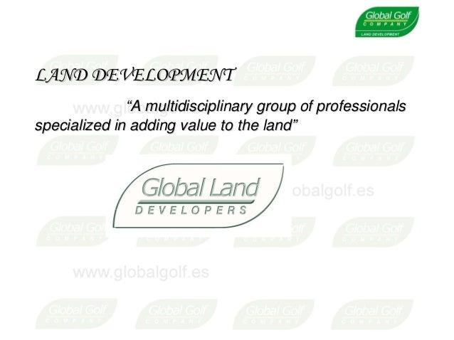 "LAND DEVELOPMENTLAND DEVELOPMENT """"A multidisciplinary group of professionalsA multidisciplinary group of professionals sp..."