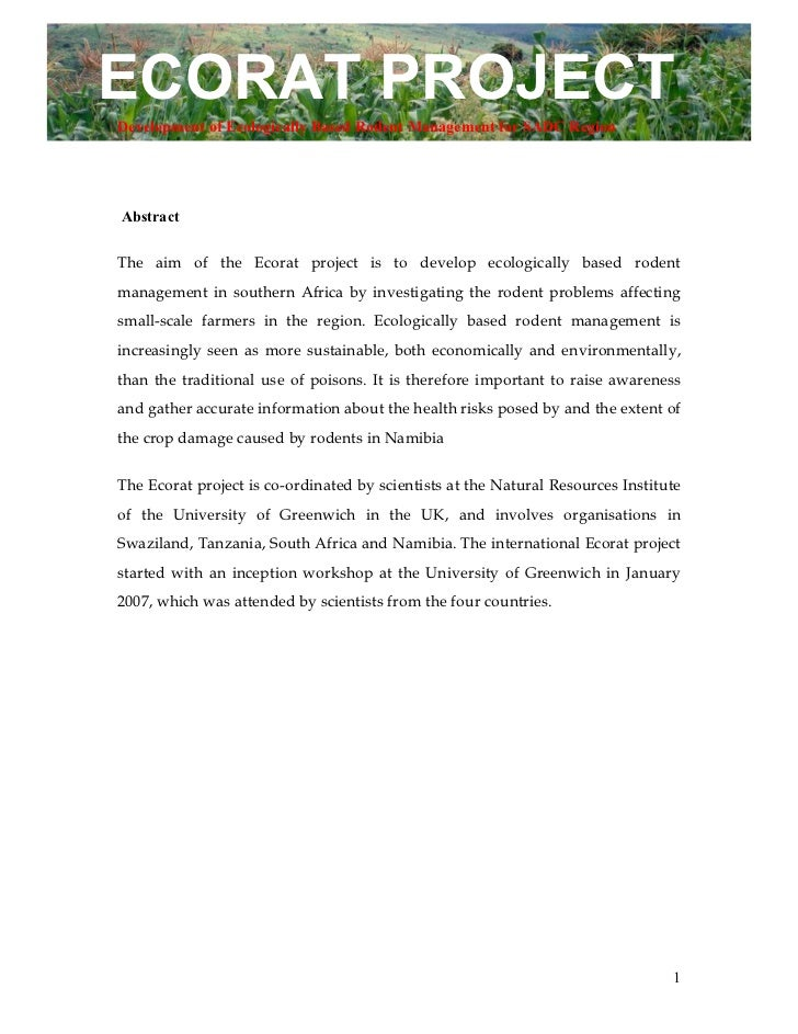 ECORAT PROJECTDevelopment of Ecologically Based Rodent Management for SADC RegionAbstractThe aim of the Ecorat project is ...