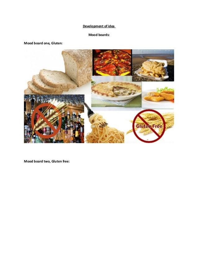 Development of ideaMood boards:Mood board one, Gluten:Mood board two, Gluten free: