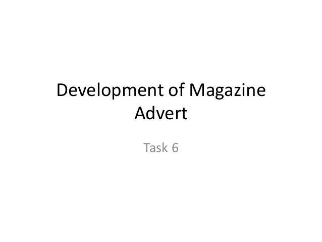 Development of Magazine Advert Task 6