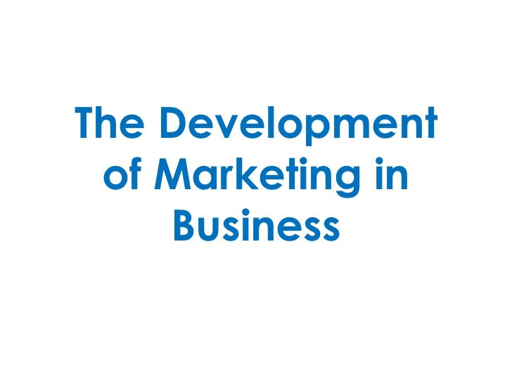 Development of Marketing