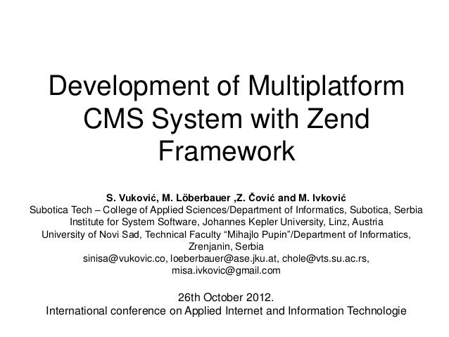 Development of multiplatform cms system with zend framework