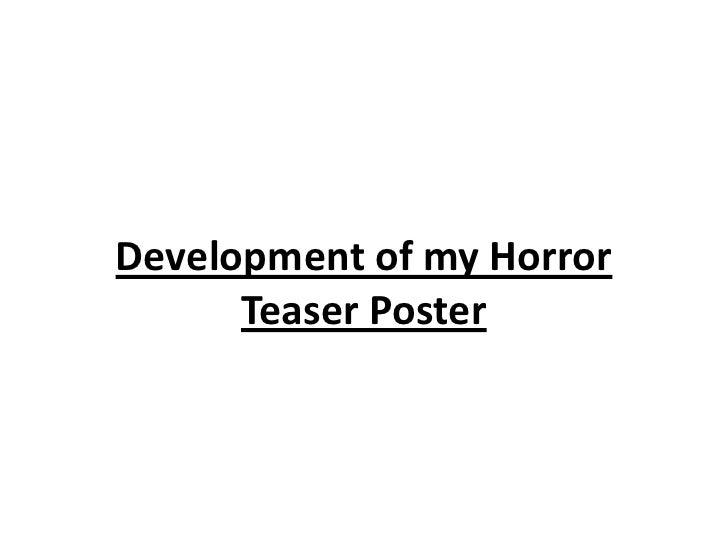 Development of my horror teaser poster